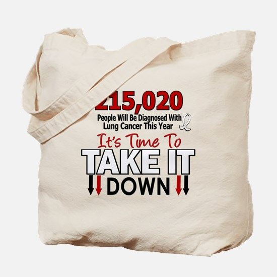 Take Down Lung Cancer 4 Tote Bag
