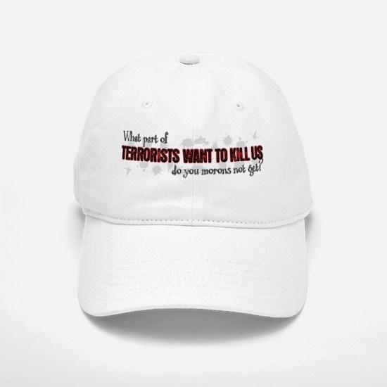 Terrorists Baseball Baseball Cap
