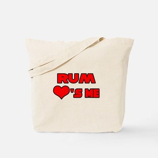 """""""Rum Loves Me"""" Tote Bag"""