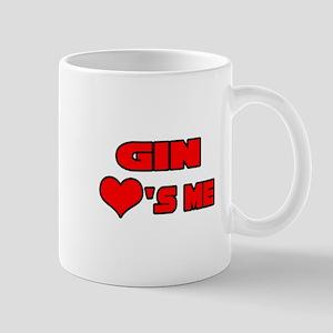 """Gin Loves Me"" Mug"