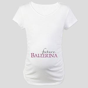 Future Ballerina Maternity T-Shirt