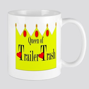 Queen of Trailer Trash! Mug