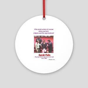 Sarah Palin's exorcism Ornament (Round)