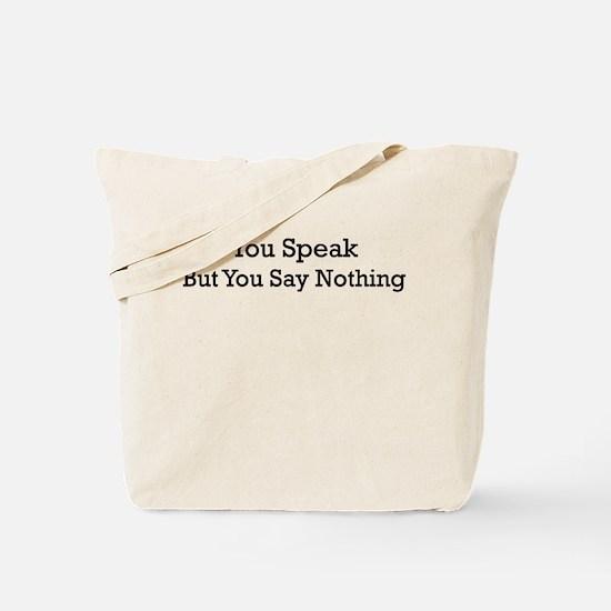 Funny Say Nothing Shirt Tote Bag