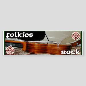 Folkies Rock Bumper Sticker