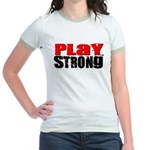 Play Strong Classic II Jr. Ringer T-Shirt