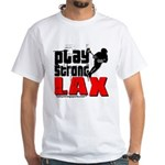 Play Strong Lacrosse White T-Shirt
