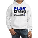 Play Strong LAX Hooded Sweatshirt