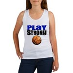 Play Strong Basketball Women's Tank Top