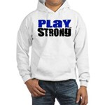 Play Strong Hooded Sweatshirt