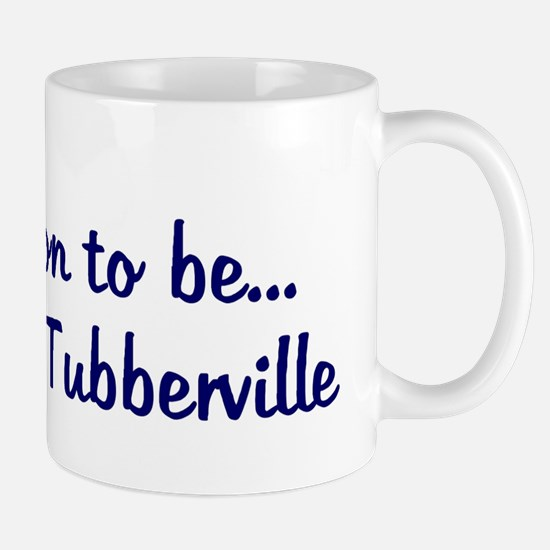 Soon to be... Mrs. Tubbervil Mug