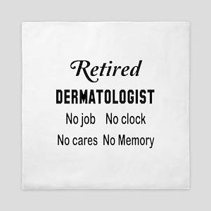Retired dermatologist Queen Duvet