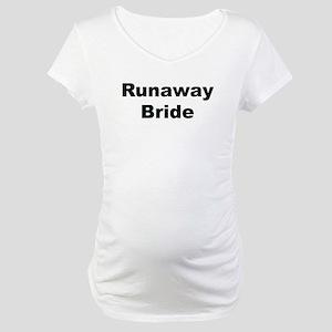 Runaway Bride Costume Maternity T-Shirt