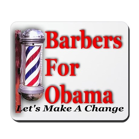 Barbers For Obama Mousepad