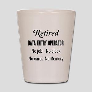 Retired Data entry operator Shot Glass