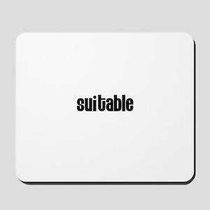 Suitable Mousepad