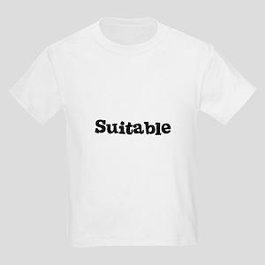 Suitable Kids T-Shirt