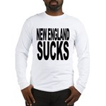 New England Sucks Long Sleeve T-Shirt