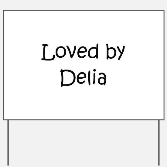 Funny Delia Yard Sign