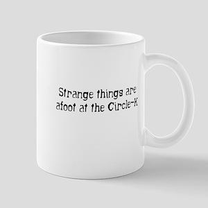 Strange things... Mug