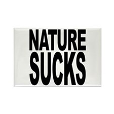 Nature Sucks Rectangle Magnet