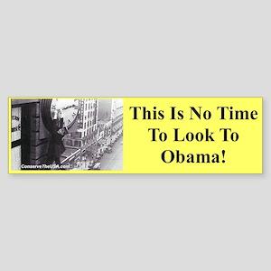 """No Time For Obama"" Bumper Sticker"