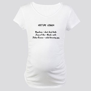 History Lesson Maternity T-Shirt
