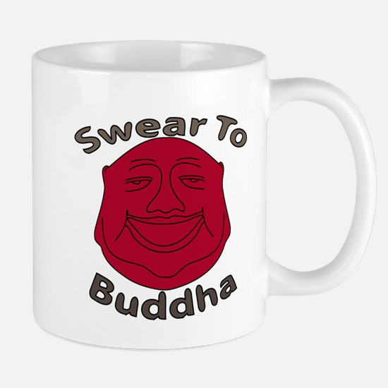 Swear To Buddha Mug
