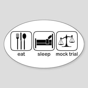 Eat Sleep Mock Trial Oval Sticker