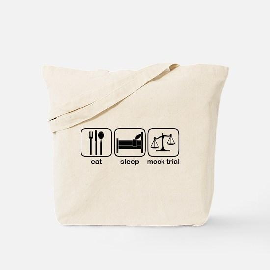 Eat Sleep Mock Trial Tote Bag