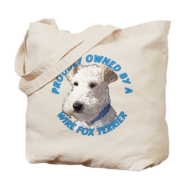 Proudly Owned Wire Fox Terrier Tote Bag by ProudlyOwned16