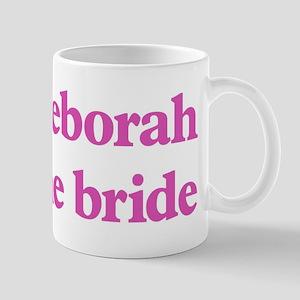 Deborah the bride Mug