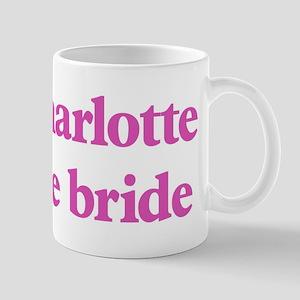 Charlotte the bride Mug