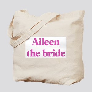 Aileen the bride Tote Bag