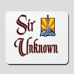 Sir Unknown Mousepad