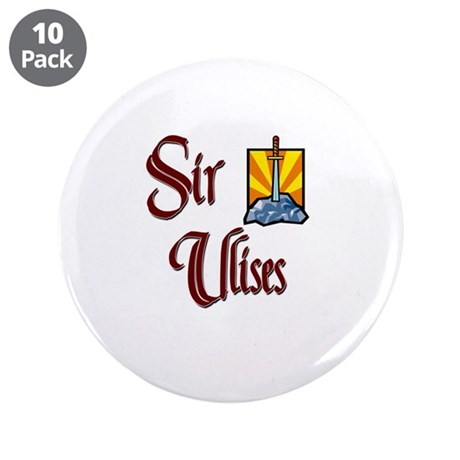 "Sir Ulises 3.5"" Button (10 pack)"