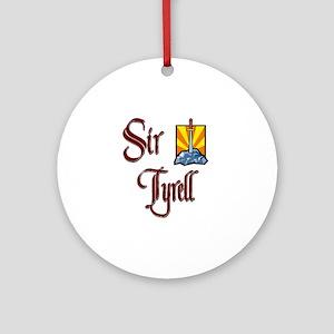 Sir Tyrell Ornament (Round)