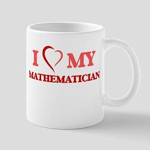 I love my Mathematician Mugs