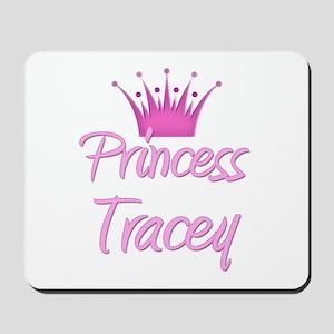 Princess Tracey Mousepad