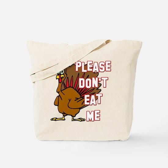 Eat Turkey Tote Bag