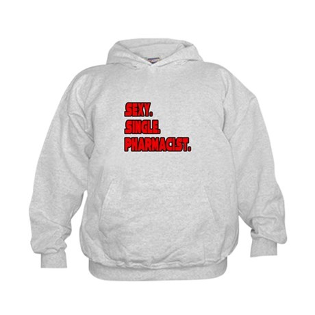 """Sexy. Single. Pharmacist."" Kids Hoodie"