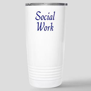 Social Work (blue) Stainless Steel Travel Mug