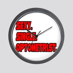 """Sexy. Single. Optometrist."" Wall Clock"