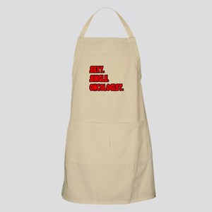 """Sexy. Single. Oncologist."" BBQ Apron"