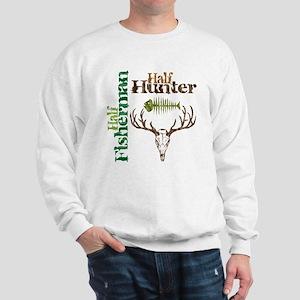 Half Fisherman. Half Hunter. Sweatshirt