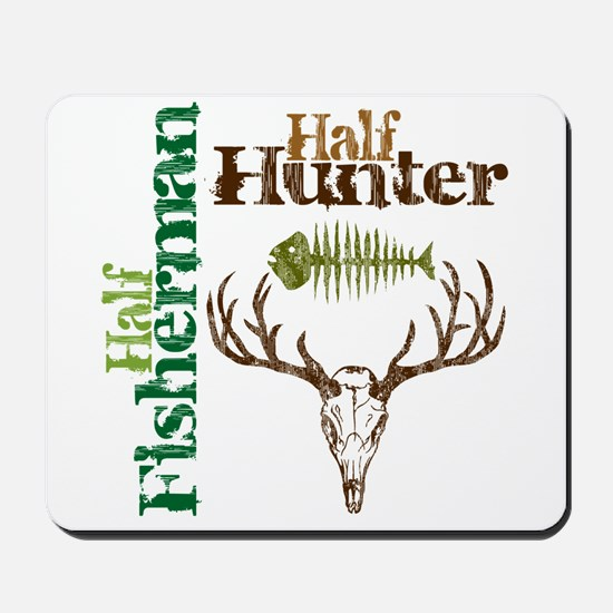 Half Fisherman. Half Hunter. Mousepad