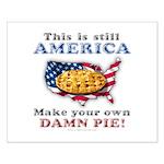 American Pie anti-socialist Small Poster