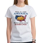 American Pie anti-socialist Women's T-Shirt
