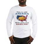 American Pie anti-socialist Long Sleeve T-Shirt