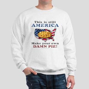 American Pie anti-socialist Sweatshirt
